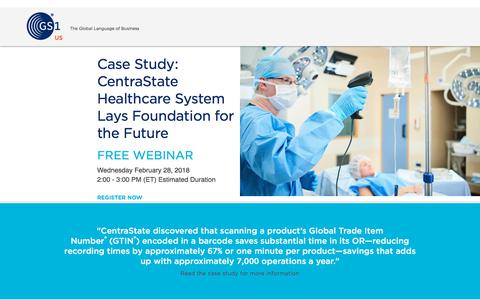 Screenshot of Landing Page gs1us.org - Case Study: CentraState Healthcare System Lays Foundation for the Future - captured March 6, 2018
