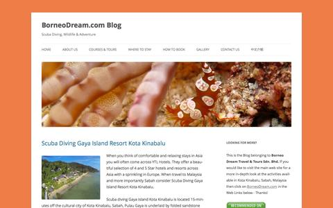 Screenshot of Blog borneodream.com - BorneoDream.com Blog - Scuba Diving, Wildlife & Adventure - captured Nov. 3, 2014