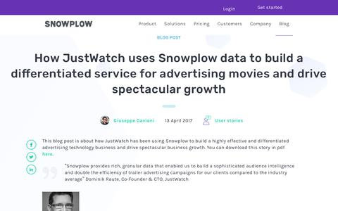 Screenshot of Case Studies Page snowplowanalytics.com - How JustWatch uses Snowplow data to build a differentiated service for advertising movies and drive spectacular growth - captured Feb. 10, 2020