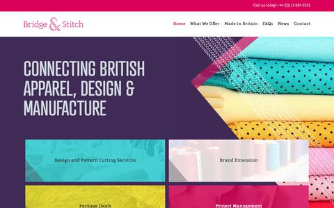 Screenshot of Home Page bridgeandstitch.com - Bridge & Stitch – Bridge & Stitch provides design, sourcing and production support to clothing companies looking to manufacture their clothes in the UK. - captured Oct. 6, 2018