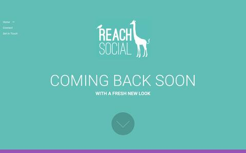 Screenshot of Home Page reachsocial.co.za - Reach Social - Coming Back Soon - captured Feb. 17, 2016