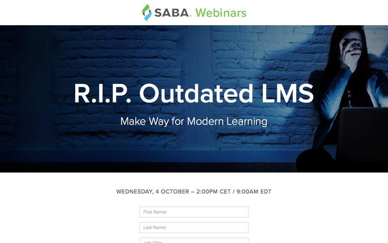 SABA Webinar - R.I.P. Outdated LMS: Make Way for Modern Learning
