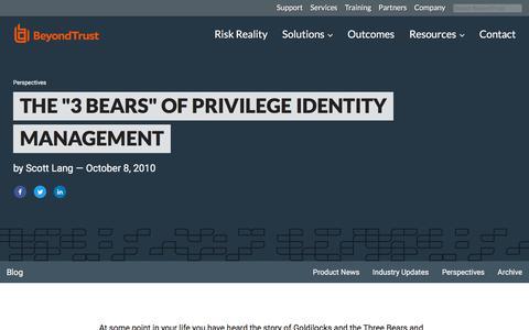 "Screenshot of Team Page beyondtrust.com - The ""3 Bears"" of Privilege Identity Management | BeyondTrust - captured Jan. 3, 2020"