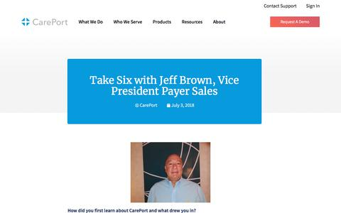 Screenshot of Blog careporthealth.com - Take Six with Jeff Brown, Vice President Payer Sales - Careport Health - captured Feb. 20, 2020