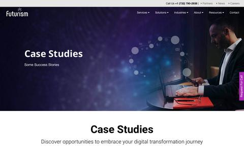 Screenshot of Case Studies Page futurismtechnologies.com - Case Studies | Futurism Technologies - captured Dec. 10, 2018