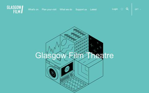 Screenshot of Home Page glasgowfilm.org - Glasgow Film Theatre | Glasgow Film Theatre - captured March 17, 2018