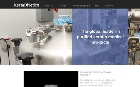 Screenshot of Home Page keranetics.com - KeraNetics is an advanced biomaterials company focused on creating keratin-based products for use in areas of regenerative medicine and trauma care. - captured Jan. 9, 2016