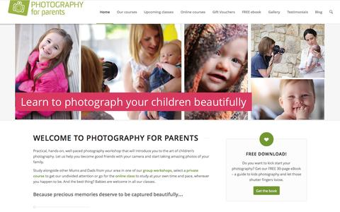 Screenshot of Home Page photographyforparents.co.uk - Photography for Parents | capture EVERY memory - captured Jan. 23, 2015