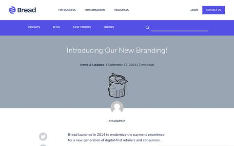 Screenshot of Blog getbread.com - Introducing Our New Branding | Bread - Flexible Financing Solutions - captured Dec. 4, 2019