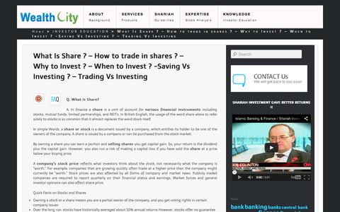 Screenshot of FAQ Page wealthcity.in - What Is Share ? - How to trade in shares ? - Why to Invest ? - When to Invest ? -Saving Vs Investing ? - Trading Vs Investing  | WealthCity - captured Oct. 29, 2014