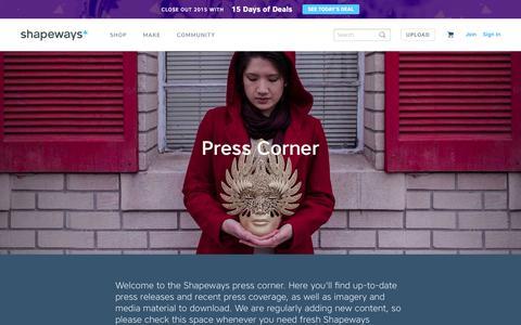 Screenshot of Press Page shapeways.com - Press Corner - Shapeways 3D Printing - Shapeways - captured Dec. 18, 2015