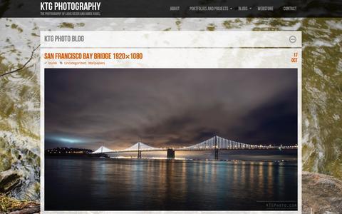 Screenshot of Blog ktgphoto.com - KTG Photo Blog  |  KTG Photography | The photography of Louis Keser and Aimee Kugel. - captured Jan. 22, 2016