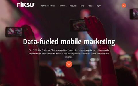 Screenshot of Home Page fiksu.com - Fiksu | Data-fueled mobile marketing - captured Feb. 24, 2016
