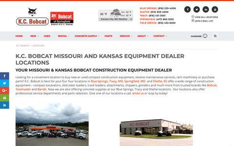 Screenshot of Locations Page kcbobcat.com - Missouri and Kansas Construction Equipment Dealer | Bobcat Skid-Steers, Track Loaders, Bandit Chippers Stump Grinders, Rentals - captured Nov. 6, 2018