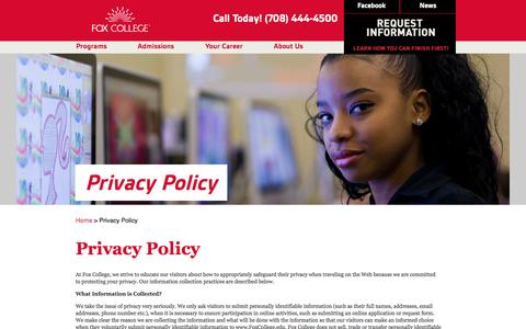 Screenshot of Privacy Page foxcollege.edu - Fox College: Admissions to Associate Degree and Diploma Programs in Business,  Technology, Health Care - captured Sept. 30, 2014