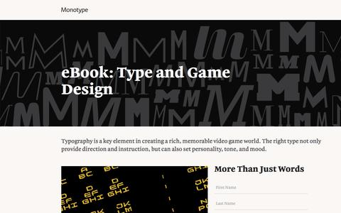 Screenshot of Landing Page monotype.com - Type and Game Design eBook   Monotype - captured Oct. 23, 2016