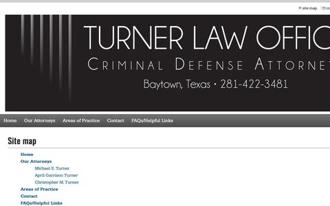 Screenshot of Site Map Page turnerlawoffice.com - Turner Law Office: Baytown Criminal Defense Attorneys - Site Map - captured Sept. 21, 2018