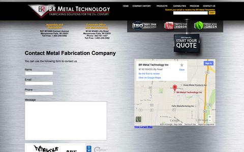 Screenshot of Contact Page brmetal.com - Metal Fabrication Company Contact   Custom Metal Fabricators   CNC Machinists    BR Metal Technologies for Fabricating Solutions - captured Oct. 4, 2014