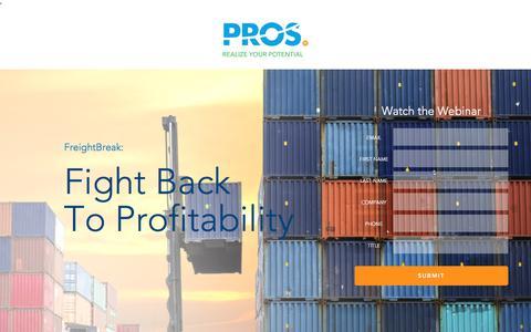 Screenshot of Landing Page pros.com - Freight Break: Fighting Back to Profitability | PROS Webinars | PROS - captured Aug. 15, 2017