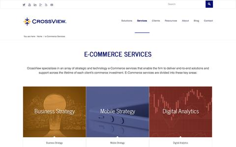 Screenshot of Services Page crossview.com - e-Commerce Services - Strategy & Technology | CrossView - captured Nov. 2, 2014