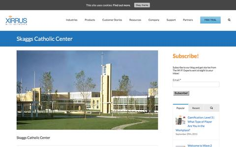Screenshot of xirrus.com - Skaggs Catholic Center | Xirrus - captured June 22, 2016