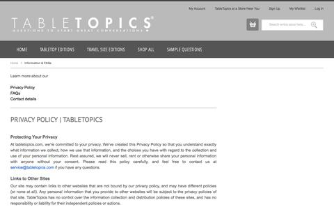Screenshot of Privacy Page FAQ Page tabletopics.com - Information & FAQs - captured Oct. 27, 2014