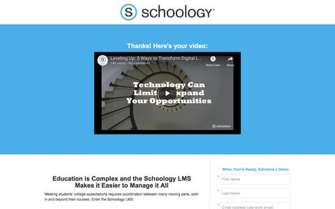 Screenshot of Landing Page schoology.com - Leveling Up: A Surprising Journey from Trying to Manage Digital Learning to Completely Transforming It Thank You - captured Jan. 23, 2018