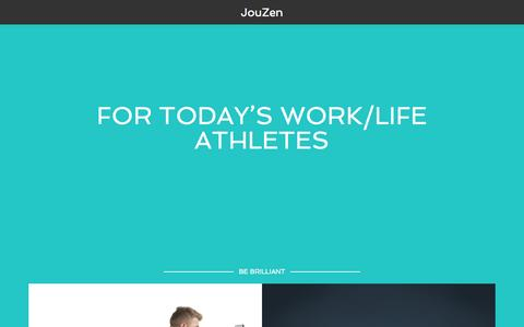 Screenshot of Home Page jouzen.com - JouZen – FOR TODAY'S WORK/LIFE ATHLETES AND PERFORMING ARTISTS - captured Sept. 30, 2014