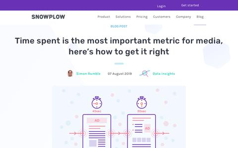 Screenshot of Press Page snowplowanalytics.com - Time spent is the most important metric for media, here's how to get it right - captured Feb. 10, 2020