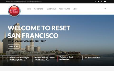Screenshot of Home Page resetsanfrancisco.org - Assemblymember Phil Ting's Reset San Francisco - captured Jan. 28, 2016