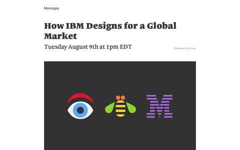 Screenshot of Landing Page monotype.com - How IBM Designs for a Global Market Webinar | Monotype - captured July 15, 2016