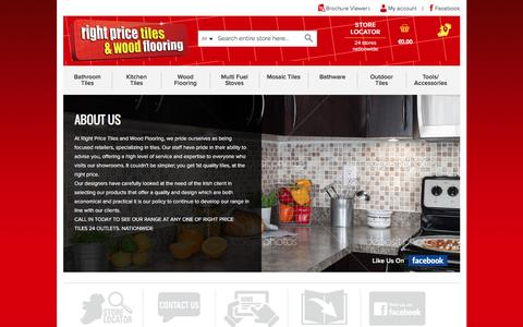 Screenshot of About Page rightpricetiles.ie - About | Tiles For Bathrooms & Kitchens, Wall & Floor | Right Price Tiles - captured Nov. 23, 2016