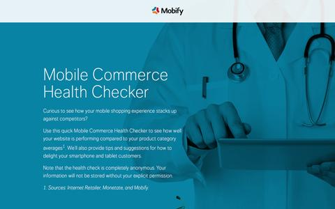 Screenshot of Landing Page mobify.com - Mobile Commerce Health Checker | Mobify - captured Feb. 14, 2016