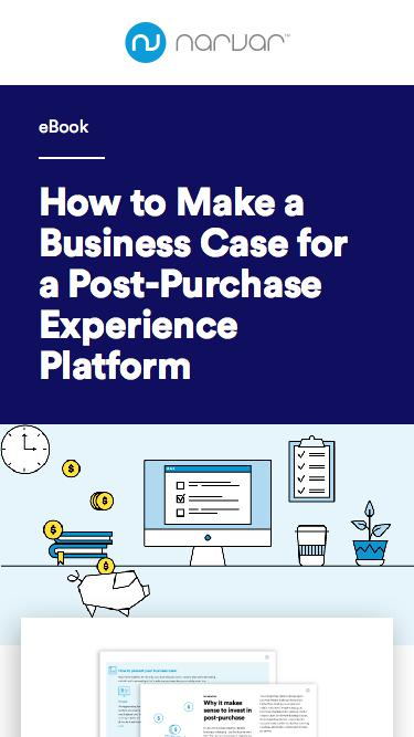 Business Case for Post-Purchase Experience Platform