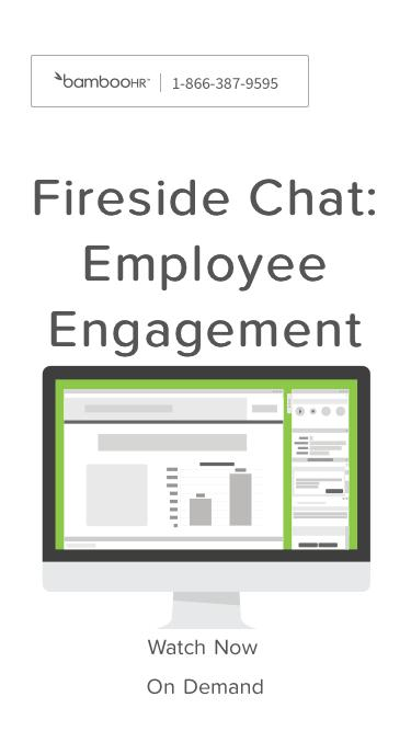 Fireside Chat: Employee Engagment - Learn The Tips | BambooHR