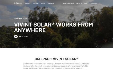 Vivint Solar Customer Story | Dialpad