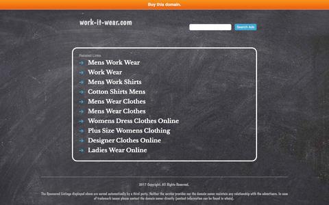 Screenshot of Home Page work-it-wear.com - work-it-wear.com - captured Nov. 12, 2017