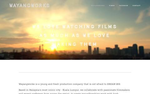 Screenshot of Contact Page wayangworks.com - we love watching films as much as we love making them — wayangworks - captured Nov. 5, 2014