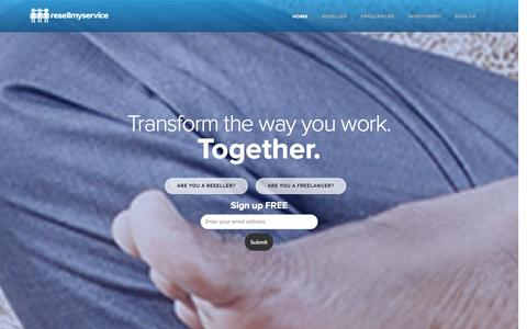 Screenshot of Home Page resellmyservice.com - Resell My Service - Transform the way you work. Together. - captured Sept. 30, 2014