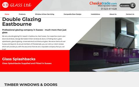 Screenshot of Home Page kbglass.co.uk - Double Glazing Eastbourne - KB Glass in Sussex - captured July 19, 2018