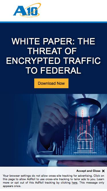 Screenshot of Landing Page  a10networks.com - White Paper: The Threat of Encrypted Traffic to Federal Agencies