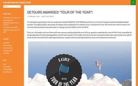 "Screenshot of Blog detourstravel.com - DETOURS Awarded ""Tour of the Year""! | THE DETOURS GAY TRAVEL BLOG - captured Aug. 1, 2016"
