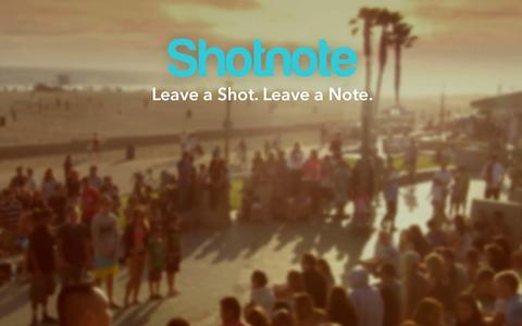Screenshot of Home Page shotnote.me - Shotnote - Leave a Shot. Leave a Note. - captured Dec. 13, 2014