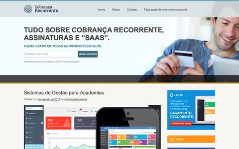 Screenshot of Home Page cobrancarecorrente.com - Cobrança Recorrente e Assinaturas | Tudo sobre cobrança recorrente e sites de assinaturas - captured Aug. 15, 2017