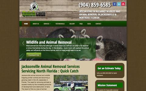 Screenshot of Home Page quick-catch.com - Animal Removal Jacksonville and North Florida - Quick Catch - captured Sept. 30, 2014