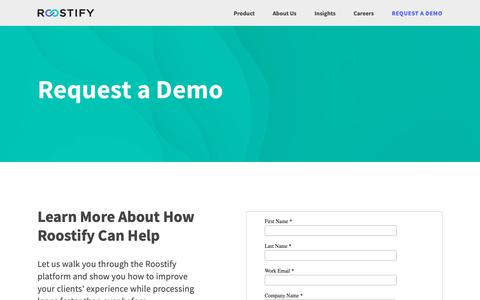 Screenshot of Signup Page Demo Page roostify.com - Request a Demo — Roostify  |  Reinvent Lending. Realize Dreams. - captured Feb. 7, 2019