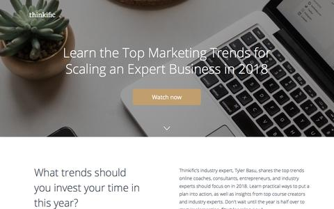 Screenshot of Landing Page thinkific.com - Top Marketing Trends For 2018 - captured May 12, 2018
