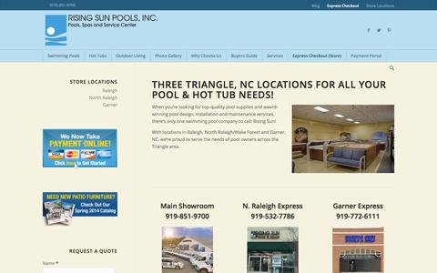 Screenshot of Contact Page Locations Page risingsunpools.com - Store Locations | Rising Sun Pools and Spas - captured Oct. 25, 2014