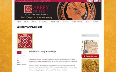 Screenshot of Blog abbeymuseum.com.au - Blog | Abbey Museum - captured Oct. 9, 2014