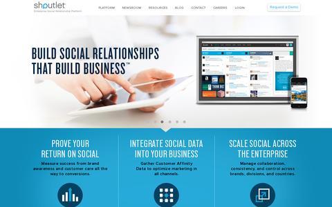 Screenshot of Home Page shoutlet.com - Shoutlet – Enterprise Social Relationship Platform | Build Social Relationships That Build Business™ - captured July 17, 2014